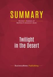 SUMMARY: TWILIGHT IN THE DESERT
