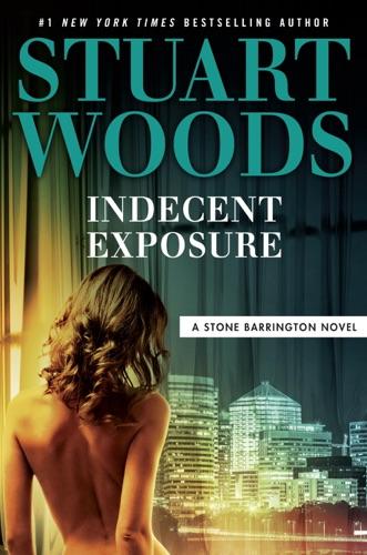 Stuart Woods - Indecent Exposure