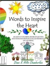 Words To Inspire The Heart An Adult Coloring Book Of Quotes And Designs For Peace-Filled Moments Of Coloring