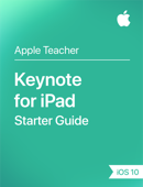 Keynote for iPad Starter Guide iOS 10