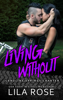 Lila Rose - Living Without artwork
