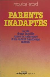 Parents Inadapt S La Vie D Une Famille Apr S La Naissance D Un Enfant Handicap Mental