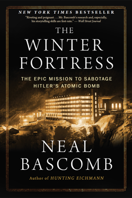 The Winter Fortress - Neal Bascomb book