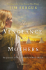 Jim Fergus - The Vengeance of Mothers artwork