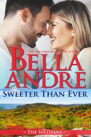 Sweeter Than Ever: The Sullivans (Honeymoon Novella) PDF Download