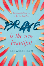 Brave Is the New Beautiful book