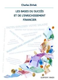 Les Bases Du Succ S Et De L Enrichissement Financier