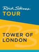 Rick Steves Tour: Tower of London