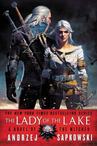Andrzej Sapkowski & David A French - The Lady of the Lake