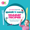 Annabel Karmel - Quick and Easy Toddler Recipes artwork