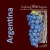 Exploring Wine Regions - Argentina