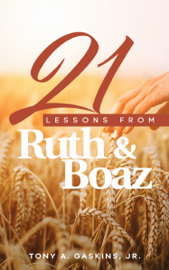 21 Lessons From Ruth and Boaz book