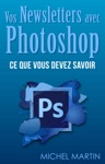 Vos Newsletters Avec Photoshop