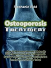 Osteoporosis Treatment How To Reverse Or Prevent It Naturally With Osteoporosis Diet And Osteoporosis Exercise To Maintain Healthy Bone Mineral Density Even In Old Age Today
