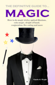 The Definitive Guide to Magic