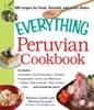 The Everything Peruvian Cookbook
