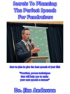 Secrets To Planning The Perfect Speech For Fundraisers How To Plan To Give The Best Speech Of Your Life