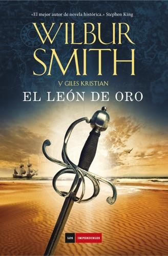 Josep Escarré Reig & Wilbur Smith - El león de oro