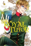 The Royal Tutor Vol 4