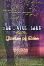 The Divine Plans In The Garden Of Eden