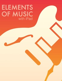 Elements Of Music With Ipad