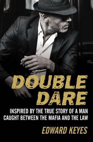 Edward Keyes - Double Dare