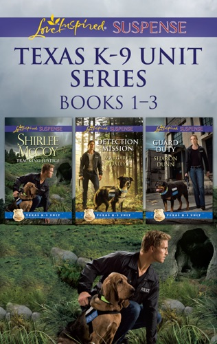 Shirlee McCoy, Margaret Daley & Sharon Dunn - Texas K-9 Unit Series Books 1-3