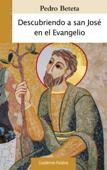 Descubriendo a san José en el Evangelio