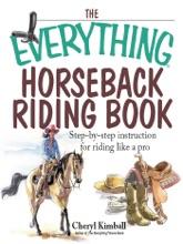 The Everything Horseback Riding Book