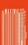 The Maximalist Novel