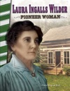 Laura Ingalls Wilder Pioneer Woman