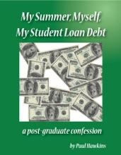 My Summer, Myself, My Student Loan Debt: A Post-Graduate Confession