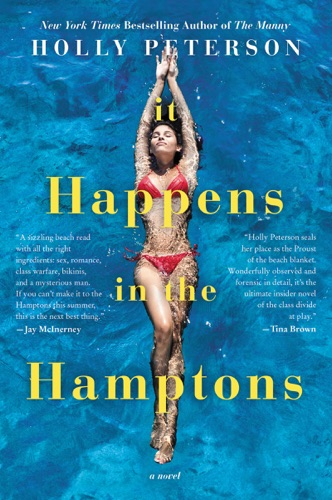 Holly Peterson - It Happens in the Hamptons