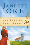 The Calling Of Emily Evans Women Of The West Book 1