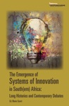 The Emergence Of Systems Of Innovation In Southern Africa