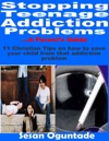 Stopping Teenage Addiction Problems