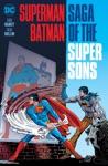 SupermanBatman Saga Of The Super Sons New Edition