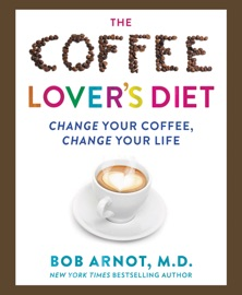 The Coffee Lover S Bible