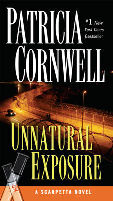 Patricia Cornwell - Unnatural Exposure book