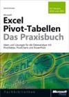 Microsoft Excel Pivot-Tabellen - Das Praxisbuch Fr Version 2010 Und 2013