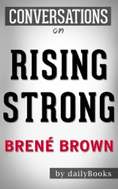 Rising Strong By Brene Brown  Conversation Starters read online