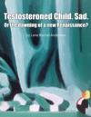 Testosteroned Child Sad