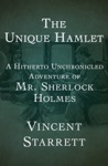 The Unique Hamlet