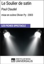 Le Soulier De Satin (PaulClaudel-mise En Scène Olivier Py-2003)