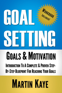 Goal Setting (Workbook Included): Goals and Motivation Book Review