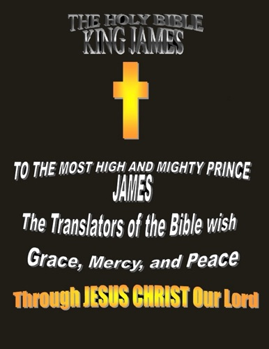 King James - The Holy Bible King James. (KJV