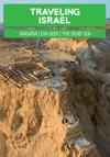 Traveling Israel The Judaean Desert - Masada Ein Gedi And The Dead Sea
