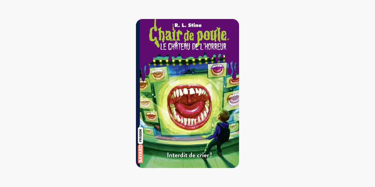 Le Chateau De L Horreur T5 Interdit De Crier