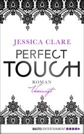 Perfect Touch Vereinigt