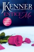 Entice Me: A Stark Ever After Novella